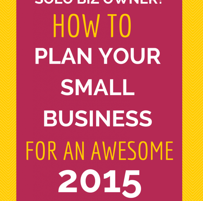 Small Business Planning for an Awesome 2015