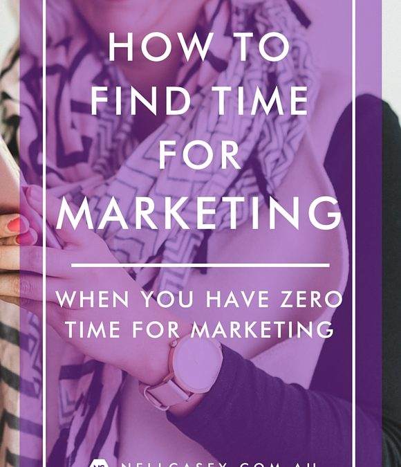 How to Find Time For Marketing Your Brand