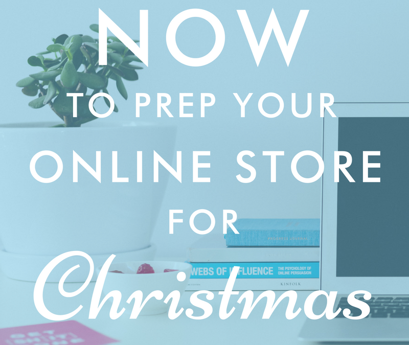 4 Things To Do Now To Prep Your Online Store For Christmas