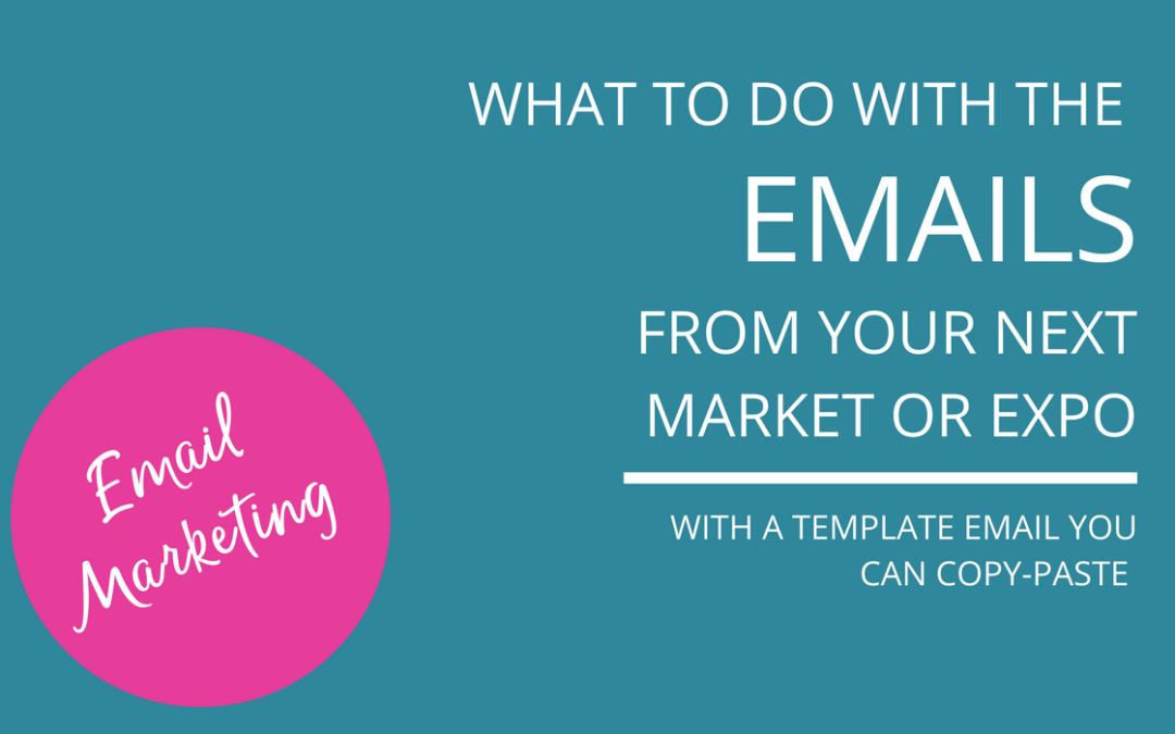 The One Email You Should Send After A Market Or Expo